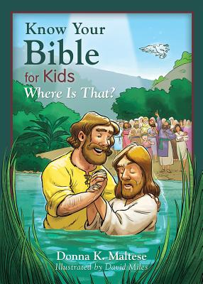 Image for Know Your Bible for Kids: Where Is That