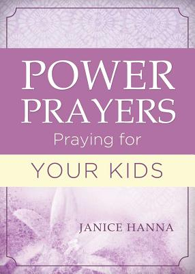 Image for Power Prayers: Praying for Your Kids