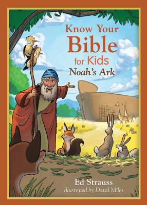 Image for Know Your Bible for Kids Noah's Ark
