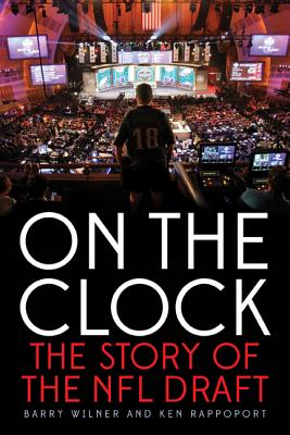Image for On the Clock: The Story of the NFL Draft