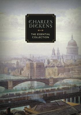 Image for Charles Dickens: The Essential Collection (Knickerbocker Classics)