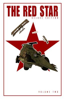 Red Star: Deluxe Edition Volume 2, Gossett, Christian