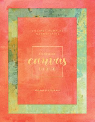Image for The Message Canvas Bible HC Journaling
