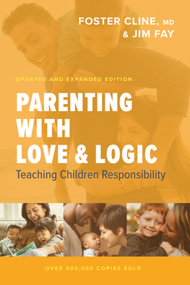 Image for Parenting with Love and Logic: Teaching Children Responsibility