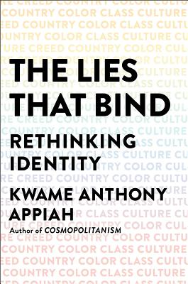 Image for Lies That Bind: Rethinking Identity