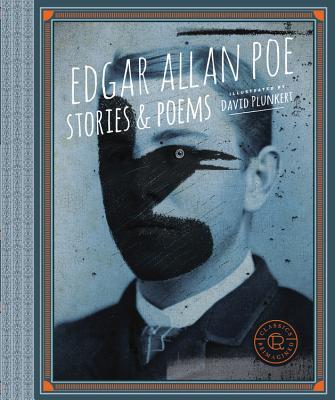 Image for Classics Reimagined, Edgar Allan Poe: Stories & Poems