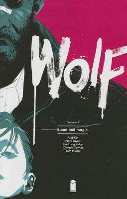 Image for Wolf Volume 1: Blood and Magic