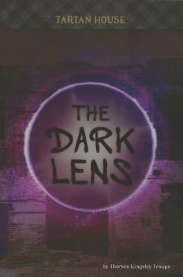 The Dark Lens (Tartan House), Troupe, Thomas Kingsley