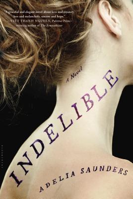 Image for Indelible A Novel