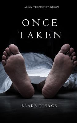 Image for Once Taken (a Riley Paige Mystery--Book #2)
