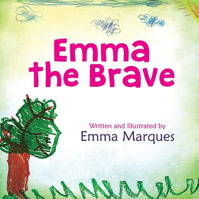 Emma The Brave, Marques, Emma; Heal, Books That