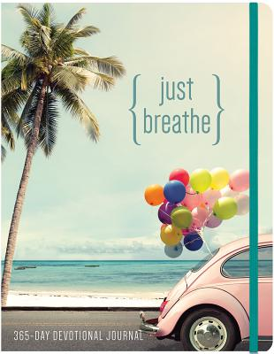 Image for Just Breathe: A 365 Devotional Journal