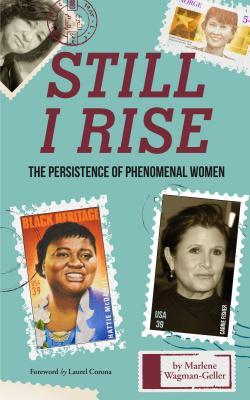 Still I Rise: The Persistence of Phenomenal Women, Wagman-Geller, Marlene