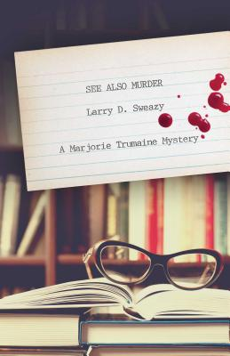 Image for See Also Murder: A Marjorie Trumaine Mystery (Marjorie Trumaine Mysteries)