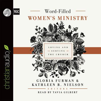 Image for Word-Filled Women's Ministry: Loving and Serving the Church (CD Audiobook)