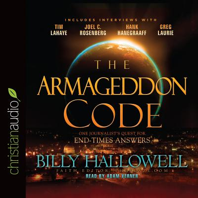 Image for The Armageddon Code: One Journalist's Quest for End-Times Answers