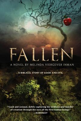 Fallen: A Biblical Story of Good and Evil, Inman, Melinda Viergever