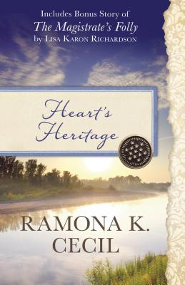 Image for Heart's Heritage: Also Includes Bonus Story of The Magistrate's Folly by Lisa Karon Richardson