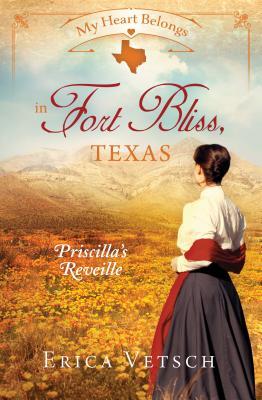 Image for My Heart Belongs In Fort Bliss Texas (Priscilla's Reveille)