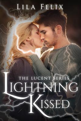 Image for Lightning Kissed: The Lucent Series