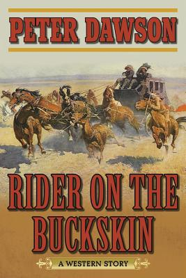 Image for Rider on the Buckskin: A Western Story
