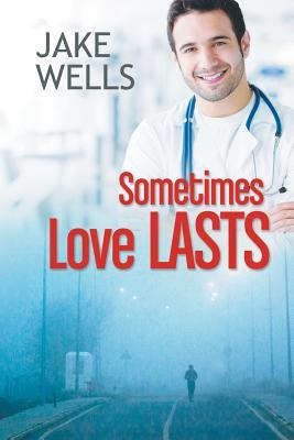 Sometimes Love Lasts, Wells, Jake