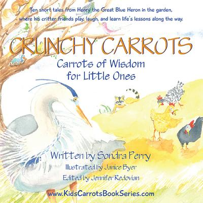 Image for Crunchy Carrots: Carrots of Wisdom for Little Ones