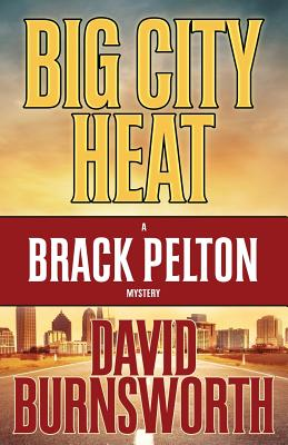 Image for BIG CITY HEAT (BRACK PELTON, NO 3)