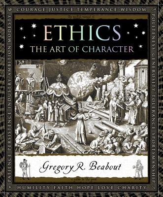 Image for Ethics: The Art of Character (Wooden Books)