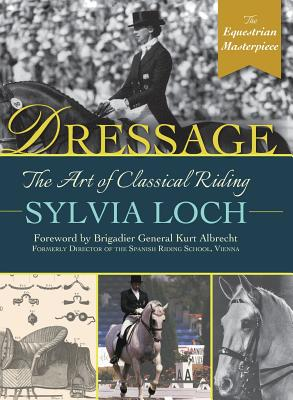 Image for Dressage: the Art of Classical Riding