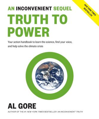 An Inconvenient Sequel: Truth to Power (SIGNED), Gore, Al