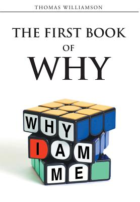 Image for The First Book of Why: Why I Am Me!