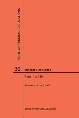 Image for Code of Federal Regulations Title 30, Mineral Resources, Parts 1-199, 2017