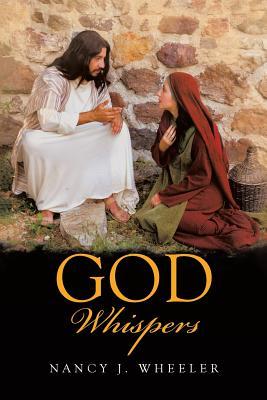God Whispers, Wheeler, Nancy J