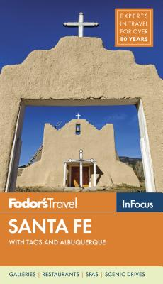 Image for SANTA FE WITH TAOS AND ALBUQUERQUE FODOR'S TRAVEL IN FOCUS