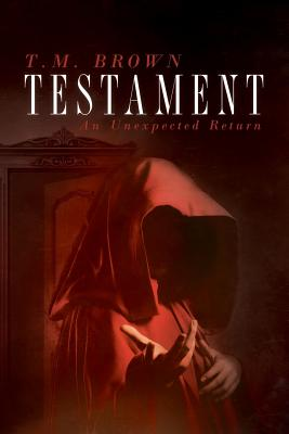 Image for TESTAMENT: AN UNEXPECTED RETURN (SHILOH MYSTERY, NO 2)