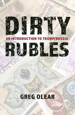 Image for Dirty Rubles: An Introduction to Trump/Russia