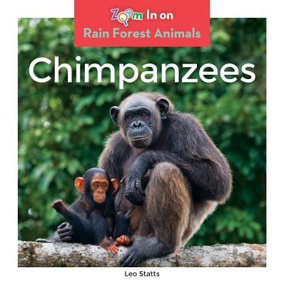 Chimpanzees (Rain Forest Animals), Statts, Leo