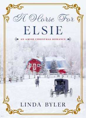 Image for A Horse for Elsie: An Amish Christmas Romance