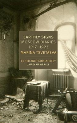 Image for Earthly Signs: Moscow Diaries, 1917-1922 (New York Review Books Classics)
