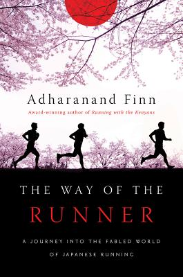 Image for The Way of the Runner: A Journey into the Fabled World of Japanese Running