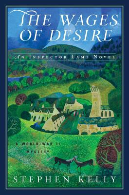 Image for The Wages of Desire: A World War II Mystery