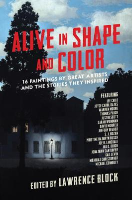 Image for Alive in Shape and Color: 17 Paintings by Great Artists and the Stories They Inspired