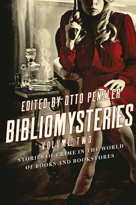Image for Bibliomysteries: Volume Two: Stories of Crime in the World of Books and Bookstores
