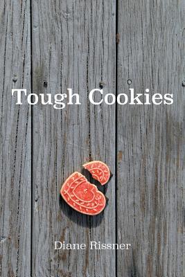 Tough Cookies, Rissner, Diane