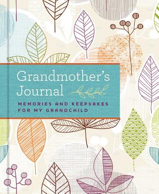 Image for Grandmother's Journal: Memories and Keepsakes for My Grandchild