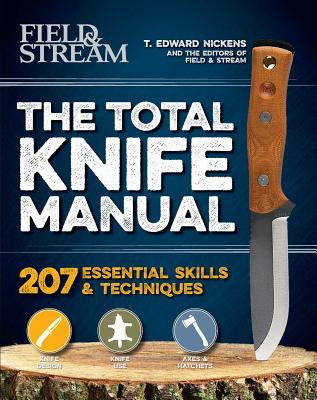 Image for The Total Knife Manual: 141 Essential Skills & Techniques