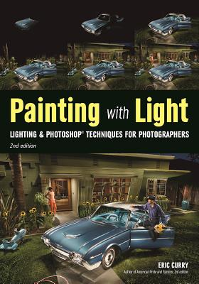 Image for Painting with Light: Lighting & Photoshop Techniques for Photographers, 2nd Ed
