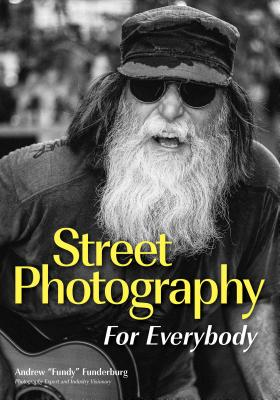 Image for Street Photography: Document Your World