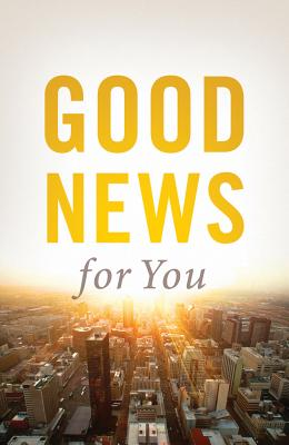 Image for Good News for You (Pack of 25) (Proclaiming the Gospel)